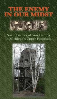 Link to Documentary (2004): The Enemy in Our Midst: ... Michigan's Upper Peninsula